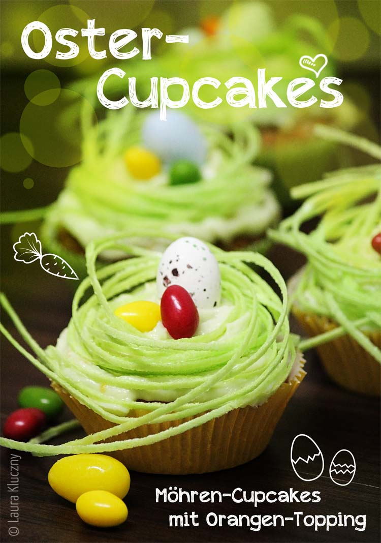 Frohe Ostern – Möhren-Cupcakes mit Orangentopping
