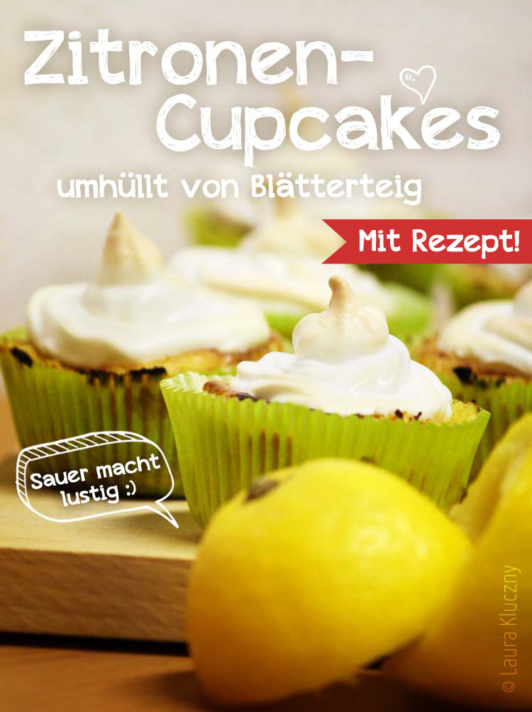 Zitronen-Cupcakes umhüllt von Blätterteig – Mit Rezept!
