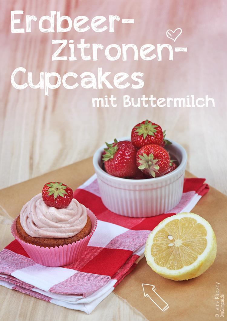 Sommerliche Erdbeer-Zitronen-Cupcakes mit Buttermilch, mit Rezepte