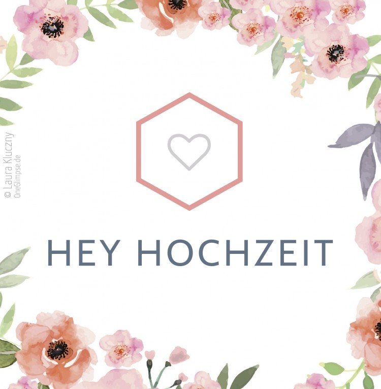 Hey Hochzeit – Corporate Design, Hochzeitstagsbegleitung Hochzeitsplanung